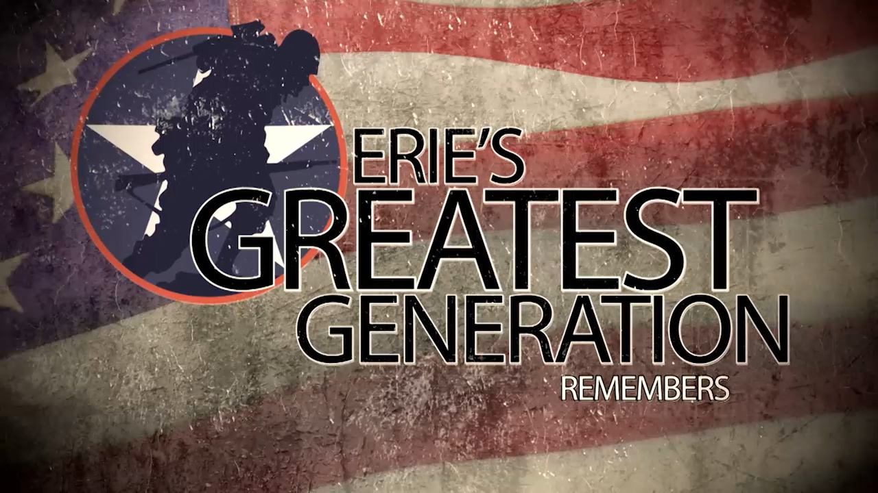 Erie's Greatest Generation Remembers